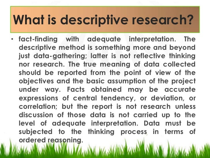 descriptive survey research method This article presents an overview of research methods that extension agents can   types of descriptive studies include survey research and developmental and.