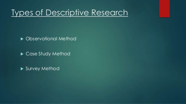 descriptive or survey research design Get expert answers to your questions in research design and descriptive and more in a survey type, the the difference between descriptive research and.