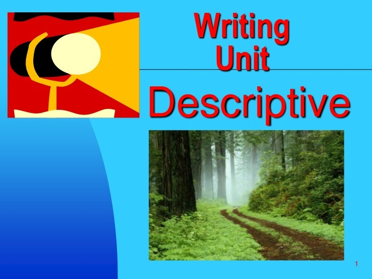 descriptive writing for first grade First grade writing rubric/narrative writing (appendix a, scaffolding young writers) scoring guidelines and commonly asked questions dorn, l, & soffos, c (2003) scaffolding young writers: a writers' workshop.