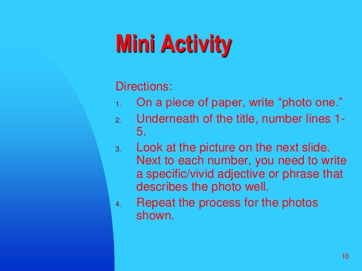 """10<br />Mini Activity<br />Directions:<br />On a piece of paper, write """"photo one."""" <br />Underneath of the title, number ..."""