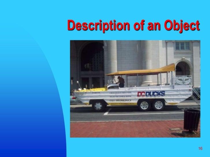 16<br />Description of an Object<br />