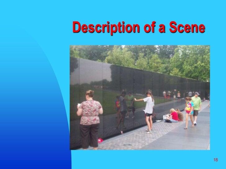18<br />Description of a Scene<br />