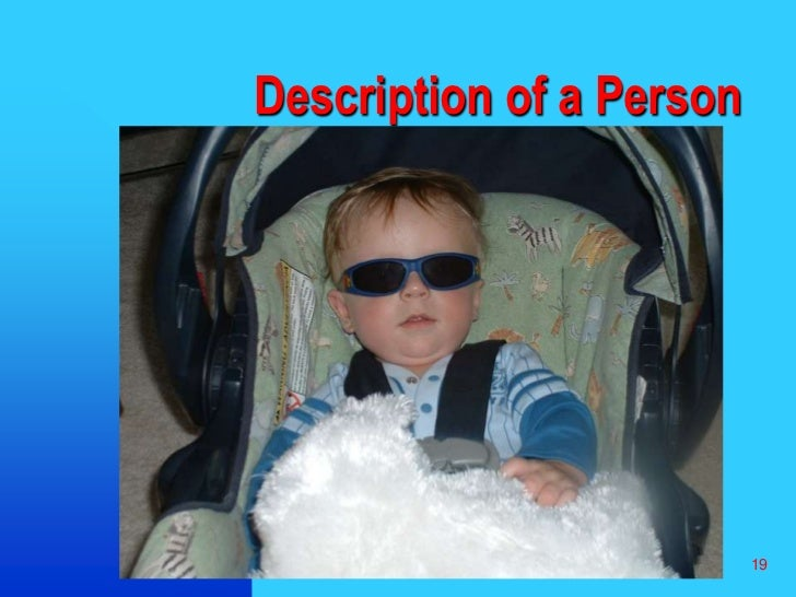 19<br />Description of a Person<br />