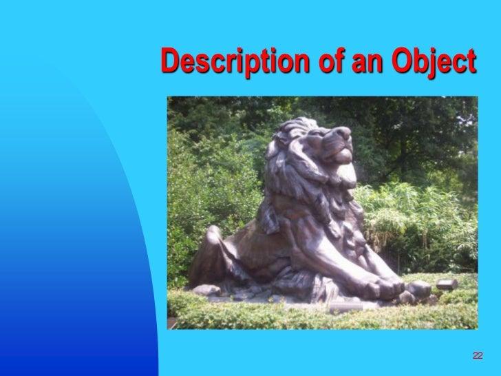22<br />Description of an Object<br />