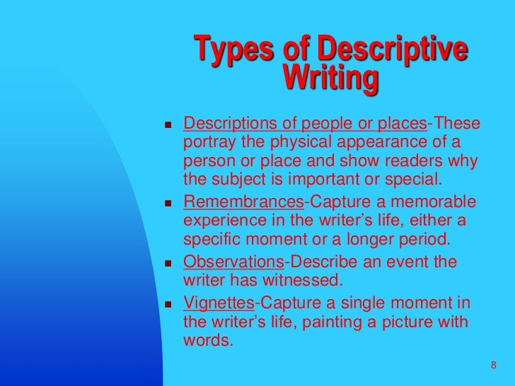 descriptive essay of a memorable place Definition of descriptive writing the writer focuses on events that took place in the classroom particular year in school as memorable.