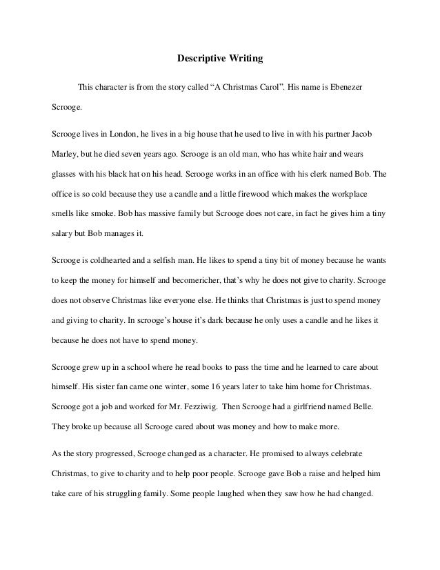 "descriptive writing essay descriptive writing this character is from the story called ""a christmas carol"""