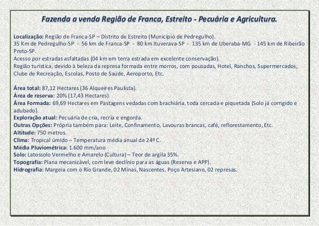 Fazenda a venda Região de Franca, Estreito - Pecuária e Agricultura. Localização: Região de Franca-SP – Distrito de Estrei...