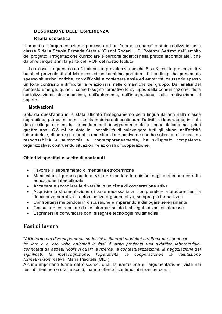 """DESCRIZIONE DELL' ESPERIENZA      Realtà scolastica Il progetto """"L'argomentazione: processo ad un fatto di cronaca"""" è stat..."""