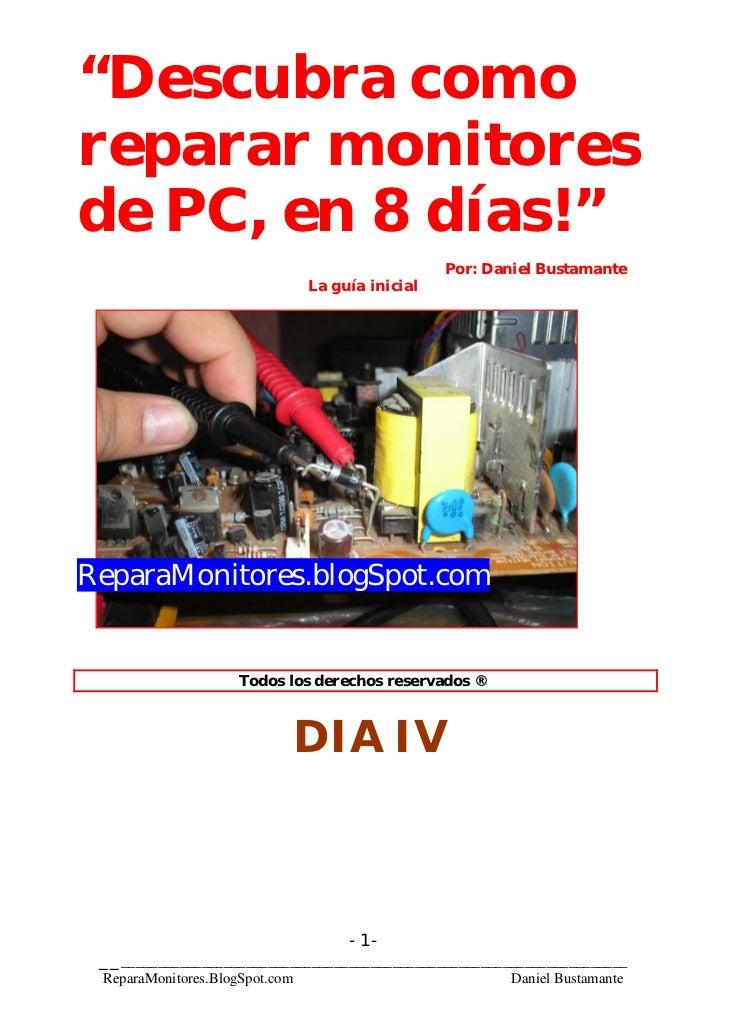"""""""Descubra comoreparar monitoresde PC, en 8 días!""""                                                  Por: Daniel Bustamante ..."""