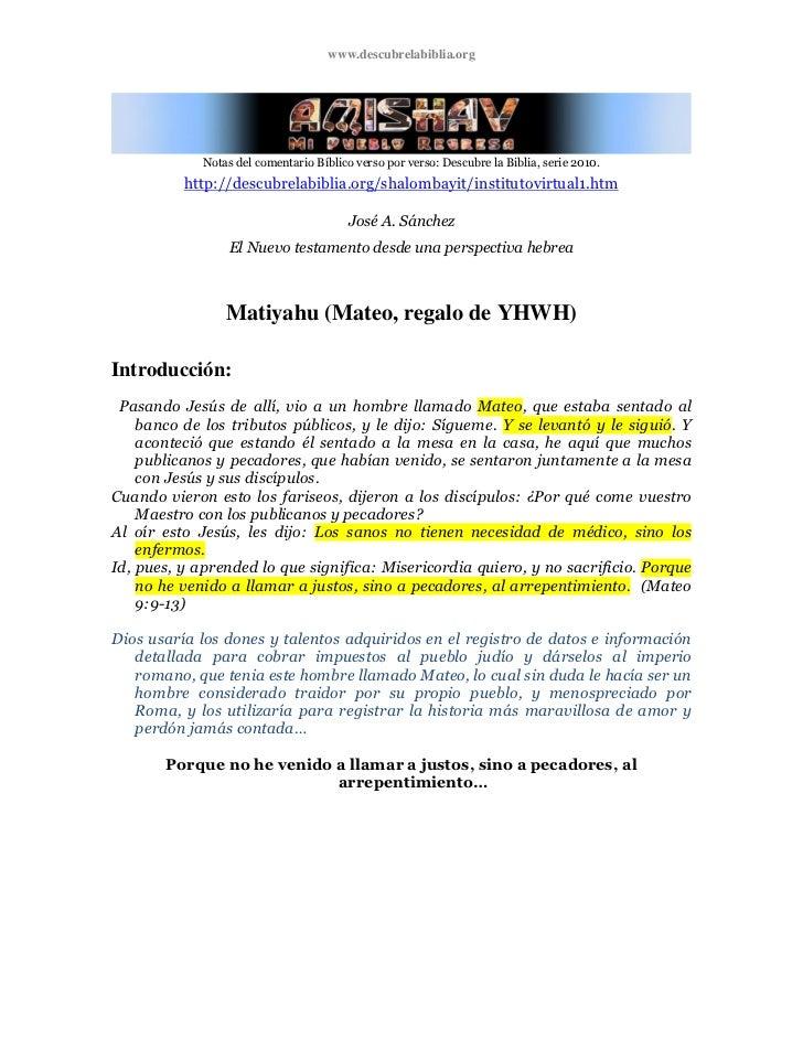 www.descubrelabiblia.org             Notas del comentario Bíblico verso por verso: Descubre la Biblia, serie 2010.        ...