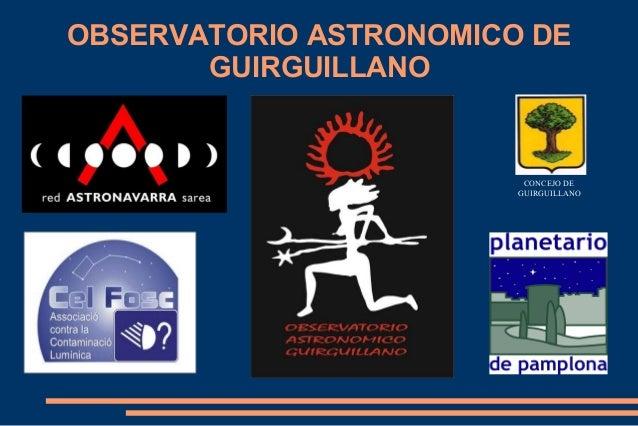 OBSERVATORIO ASTRONOMICO DE GUIRGUILLANO CONCEJO DE GUIRGUILLANO