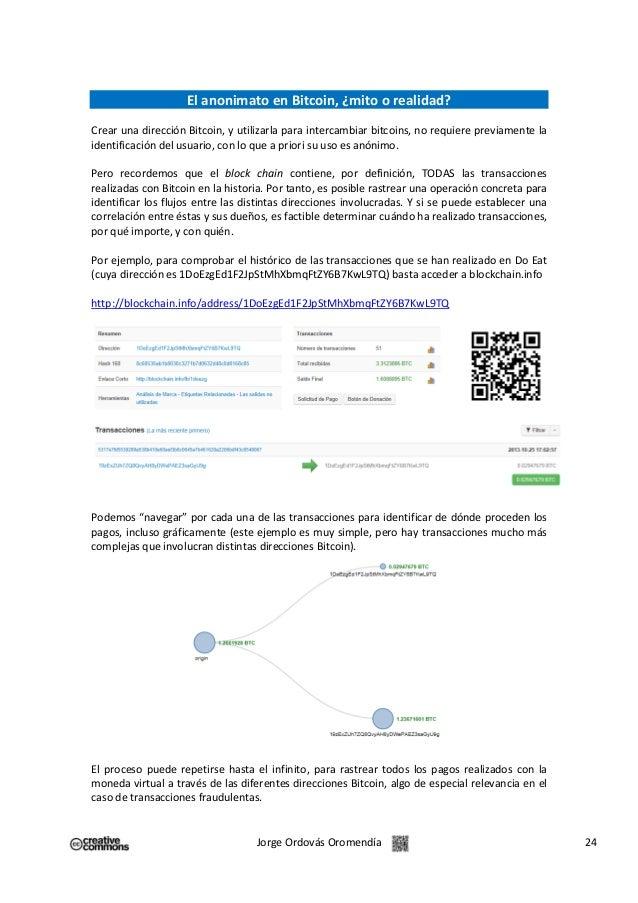 El anonimato en Bitcoin, ¿mito o realidad? Crear una dirección Bitcoin, y utilizarla para intercambiar bitcoins, no requie...