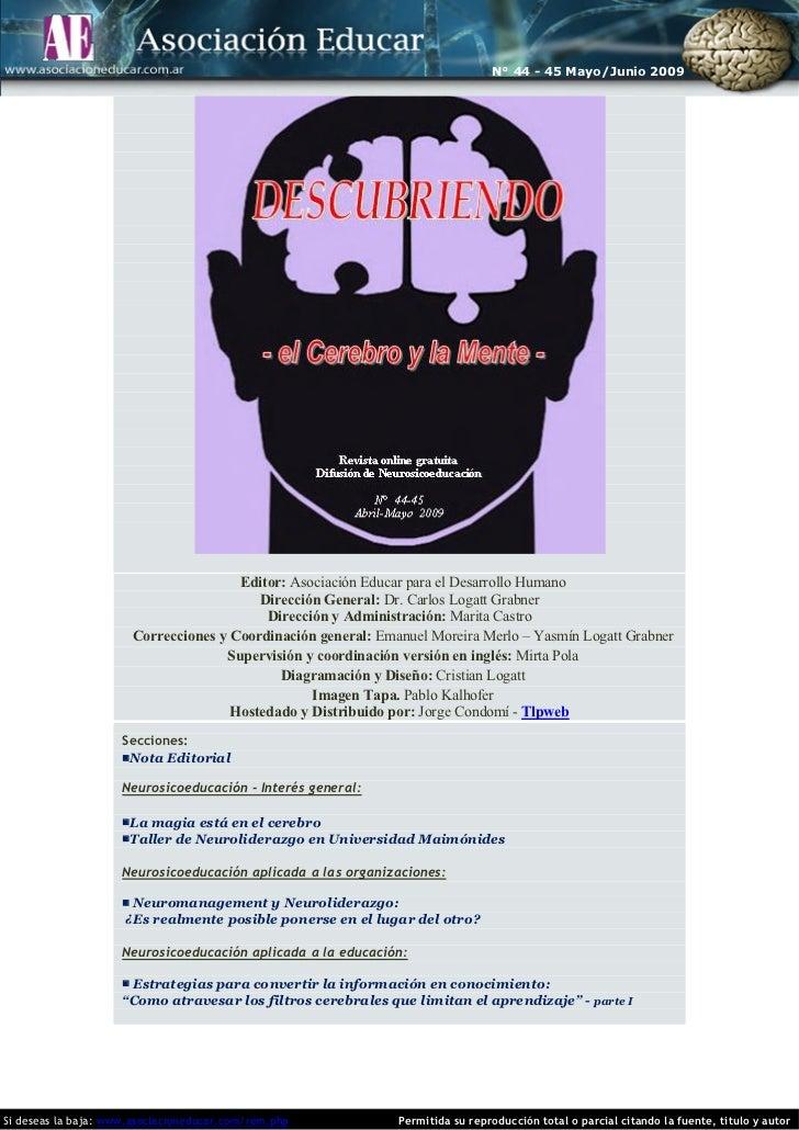 N° 44 - 45 Mayo/Junio 2009                                       Editor: Asociación Educar para el Desarrollo Humano      ...