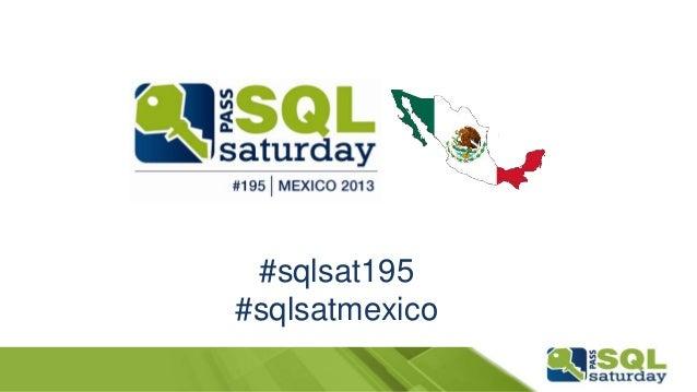 #sqlsat195#sqlsatmexico