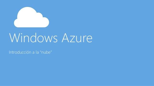 """Windows Azure Introducción a la """"nube"""""""