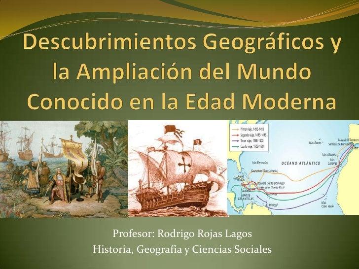 Profesor: Rodrigo Rojas LagosHistoria, Geografía y Ciencias Sociales