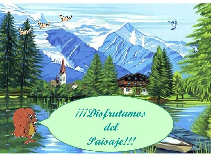 ¡¡¡Disfrutamos del Paisaje!!!