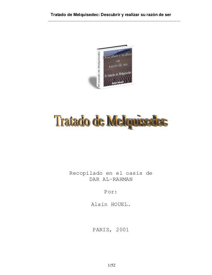 Tratado de Melquisedec: Descubrir y realizar su razón de ser_____________________________________________________         ...