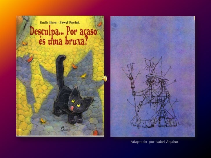 Adaptado por Isabel Aquino