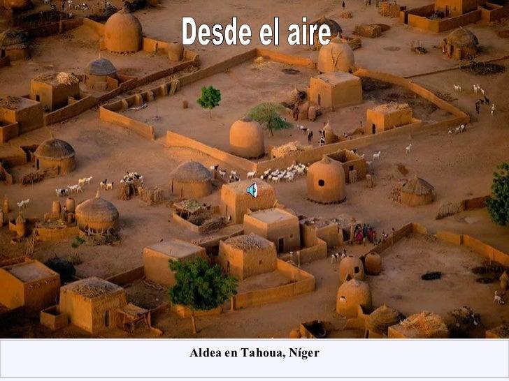Desde el aire  Aldea en Tahoua, Níger