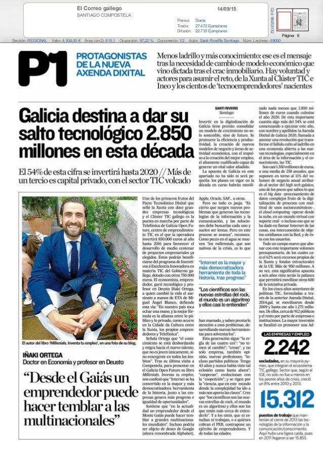 14/09/15El Correo gallego SANTIAGO COMPOSTELA Prensa: Diaria Tirada: 27.472 Ejemplares Difusión: 22.735 Ejemplares Página:...
