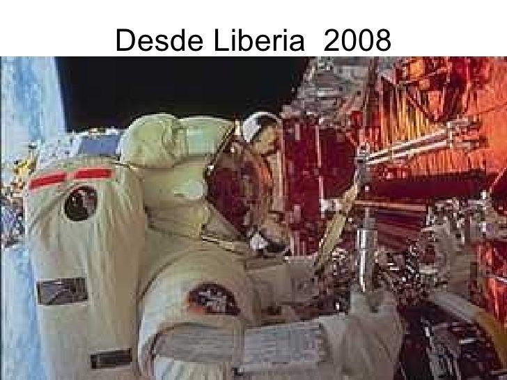 Desde Liberia  2008