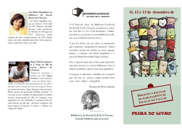 Ana Maria Magalhães na biblioteca da Escola Básica de S.Torcato. Ana Maria Magalhães nasceu em Lisboa a 14 de abril de 194...