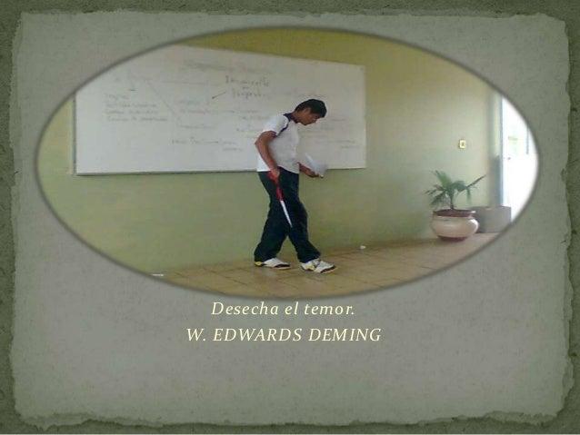 Desecha el temor. W. EDWARDS DEMING