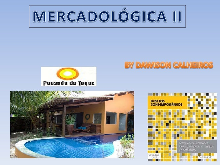 MERCADOLÓGICA II<br />BYDAWISON CALHEIROS<br />
