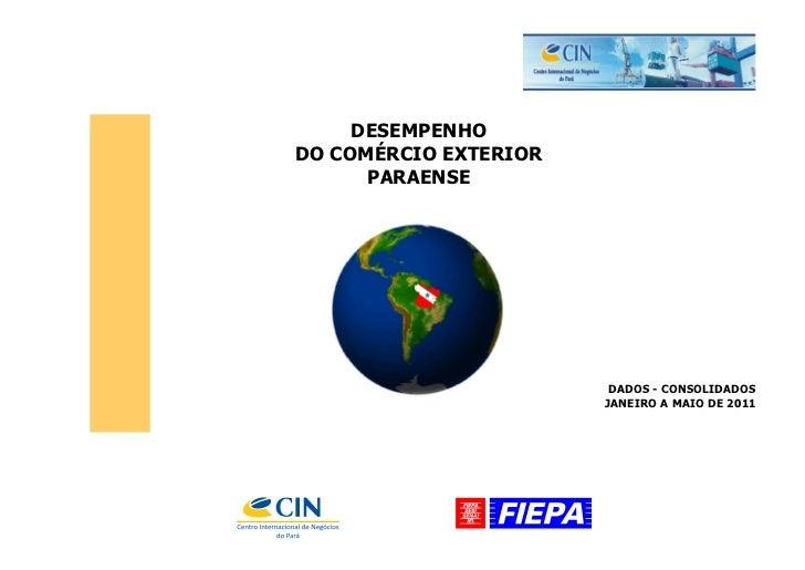 DESEMPENHODO COMÉRCIO EXTERIOR      PARAENSE                        DADOS - CONSOLIDADOS                       JANEIRO A M...