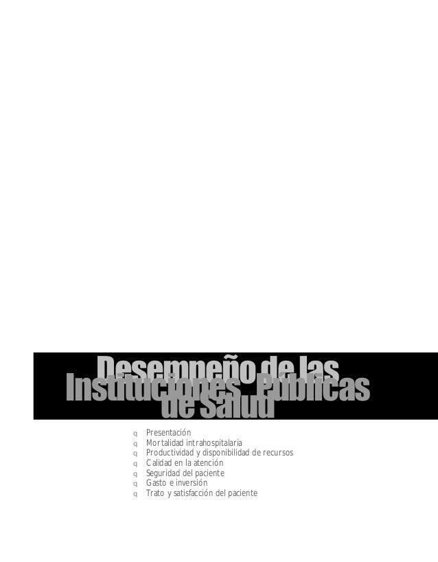 q Presentación q Mortalidad intrahospitalaria q Productividad y disponibilidad de recursos q Calidad en la atención q Segu...
