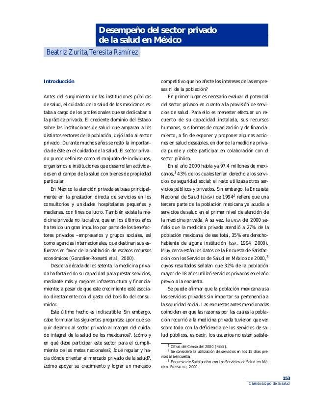 Desempeño del sector privado de la salud en México Beatriz Zurita,Teresita Ramírez  Introducción Antes del surgimiento de ...