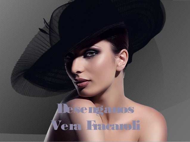 Desenganos Vera Fracaroli