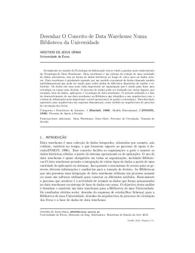 Desenhar O Conceito de Data Warehouse NumaBiblioteca da UniversidadeARISTIDIS DE JESUS ORNAI                ´Universidade ...