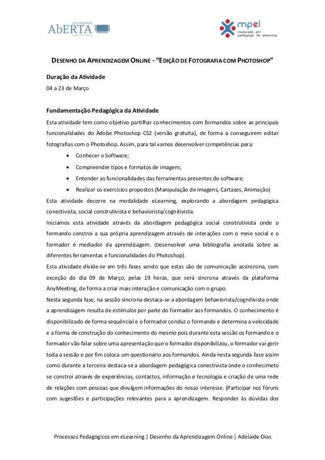 """DESENHO DA APRENDIZAGEM ONLINE - """"EDIÇÃO DE FOTOGRAFIA COM PHOTOSHOP""""Duração da Atividade04 a 23 de MarçoFundamentação Ped..."""