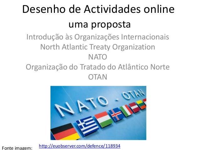 Desenho de Actividades online                            uma proposta          Introdução às Organizações Internacionais  ...