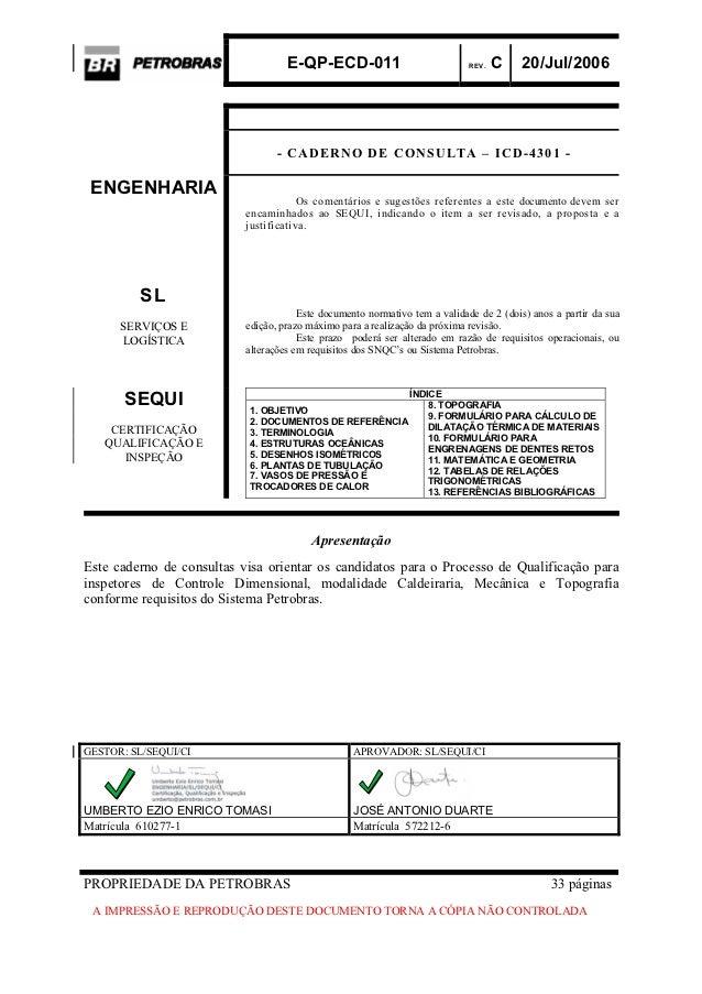 E-QP-ECD-011                             REV.   C   20/Jul/2006                                 - CADERNO DE CONSULTA – IC...