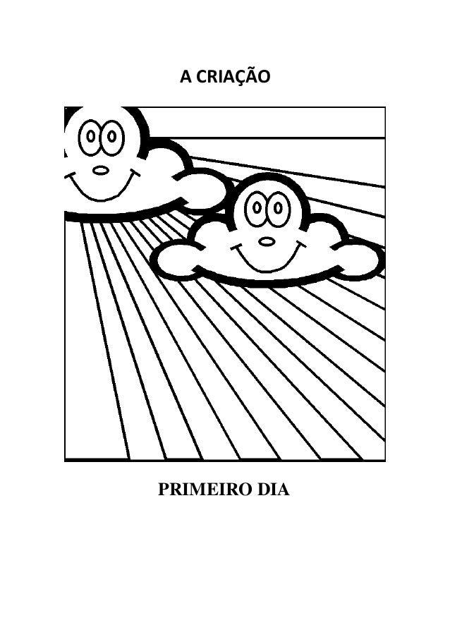 ACRIAÇÃO      PRIMEIRO DIA