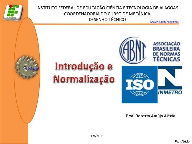 INSTITUTO FEDERAL DE EDUCAÇÃO CIÊNCIA E TECNOLOGIA DE ALAGOAS            COORDENADORIA DO CURSO DE MECÂNICA               ...