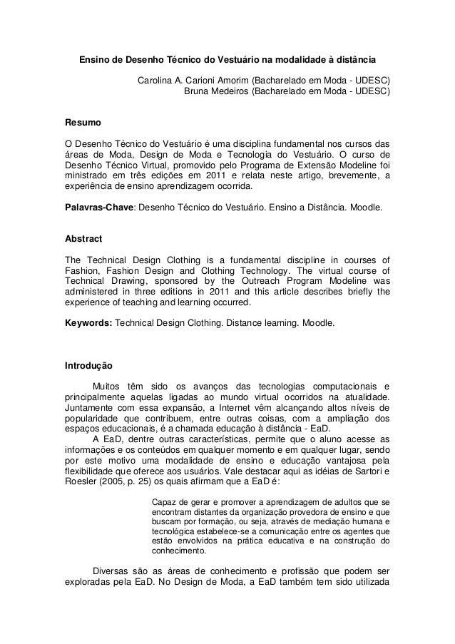 Ensino de Desenho Técnico do Vestuário na modalidade à distância Carolina A. Carioni Amorim (Bacharelado em Moda - UDESC) ...