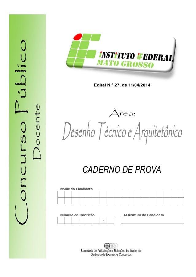 Nome do Candidato Número de Inscrição Assinatura do Candidato - Secretaria de Articulação e Relações Institucionais Gerênc...