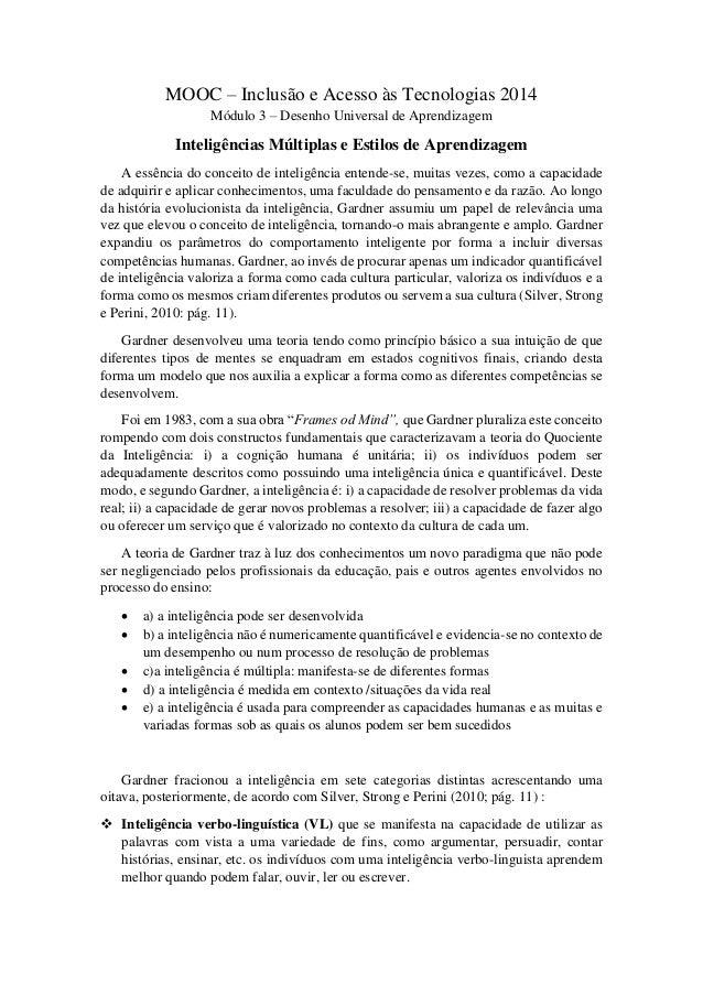 MOOC – Inclusão e Acesso às Tecnologias 2014 Módulo 3 – Desenho Universal de Aprendizagem Inteligências Múltiplas e Estilo...