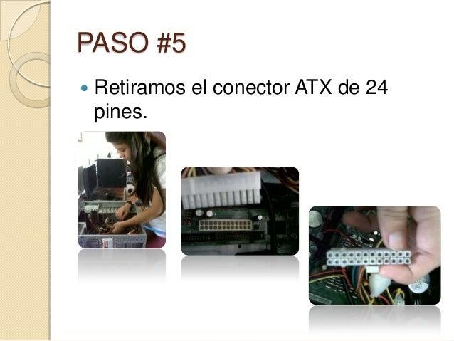 PASO #5   Retiramos el conector ATX de 24    pines.