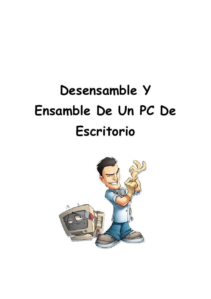 Desensamble YEnsamble De Un PC De     Escritorio