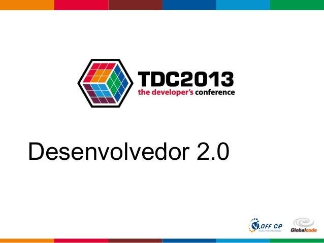 Globalcode – Open4educationDesenvolvedor 2.0