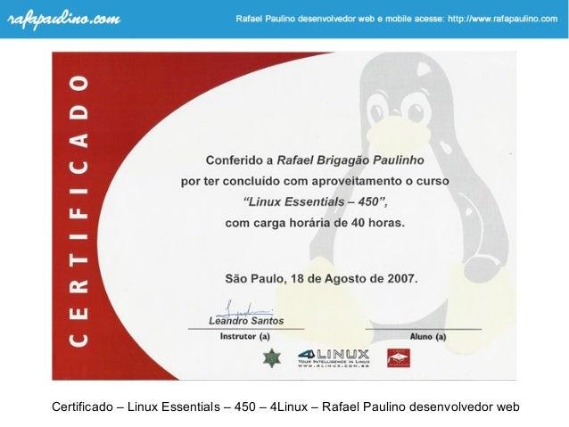 Certificado – Linux Essentials – 450 – 4Linux – Rafael Paulino desenvolvedor web