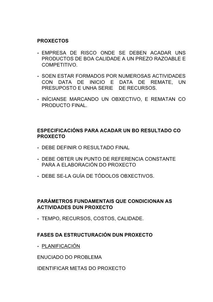 PROXECTOS  • EMPRESA DE RISCO ONDE SE DEBEN ACADAR UNS  PRODUCTOS DE BOA CALIDADE A UN PREZO RAZOABLE E  COMPETITIVO.  • S...