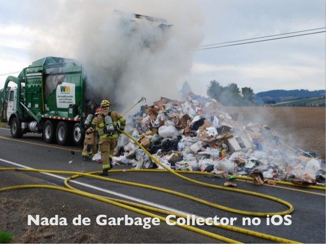 Nada de Garbage Collector no iOS