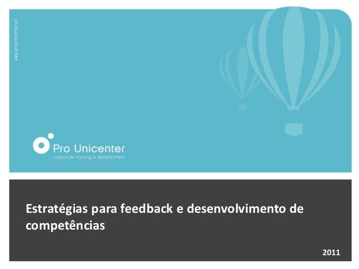 Estratégias para feedback e desenvolvimento decompetências                                                 2011