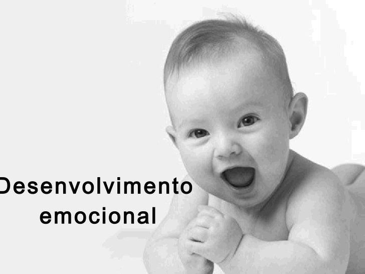 Desenvolvimento  emocional